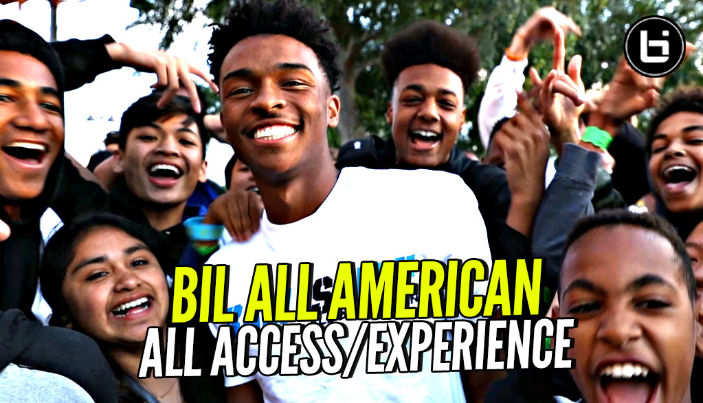 Ballislife All American: All Access & Experience Video! Up-close & Personal W/ The Players
