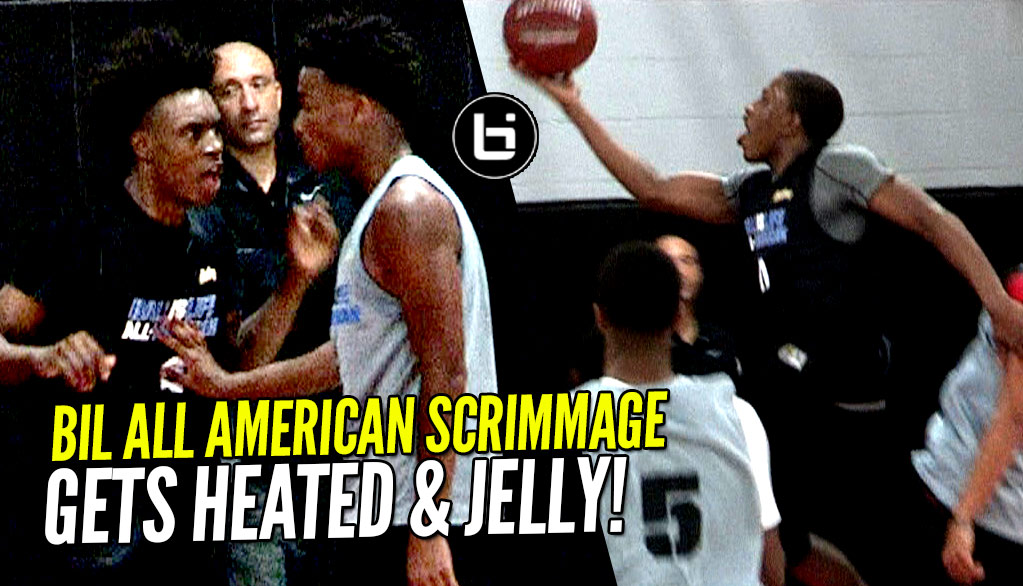 BIL All American Game Scrimmage Gets HEATED & JELLY!! Collin Sexton, JellyFam, Jaylen Hands & More