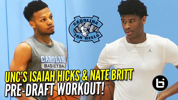 UNC's Isaiah Hicks & Nate Britt Hope to Impress NBA GM's: Pre-Draft Workout w/ Akin Athletics!