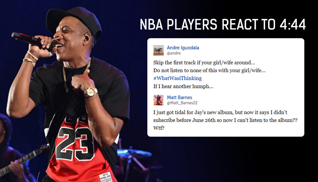 NBA Players React To Jay-Z's New Album 4:44