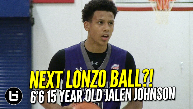 Next Lonzo Ball?! 6'6 15 Year Old Jalen Johnson