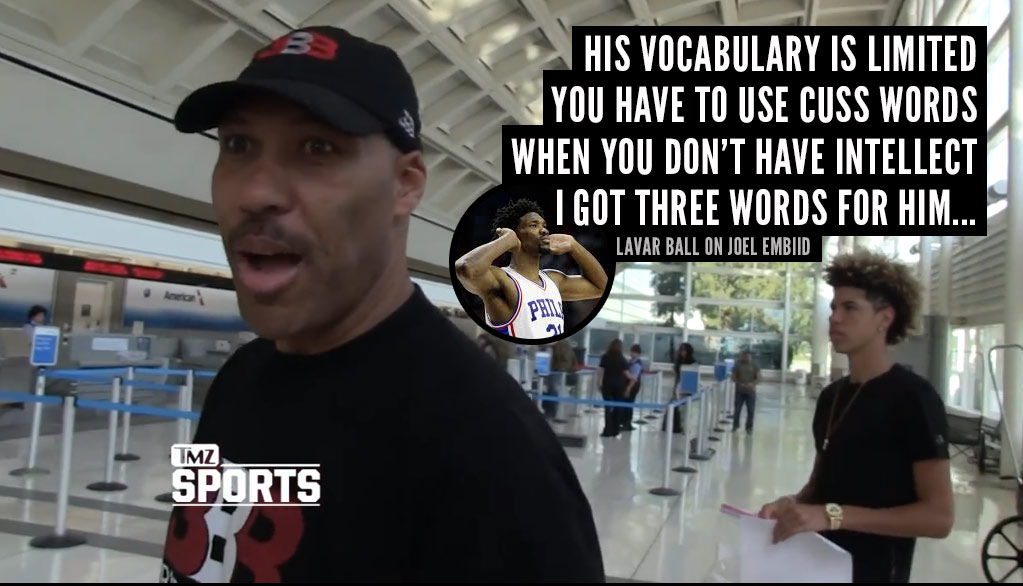 "LaVar Ball Rips Joel Embiid For ""F LaVar"" Comment"
