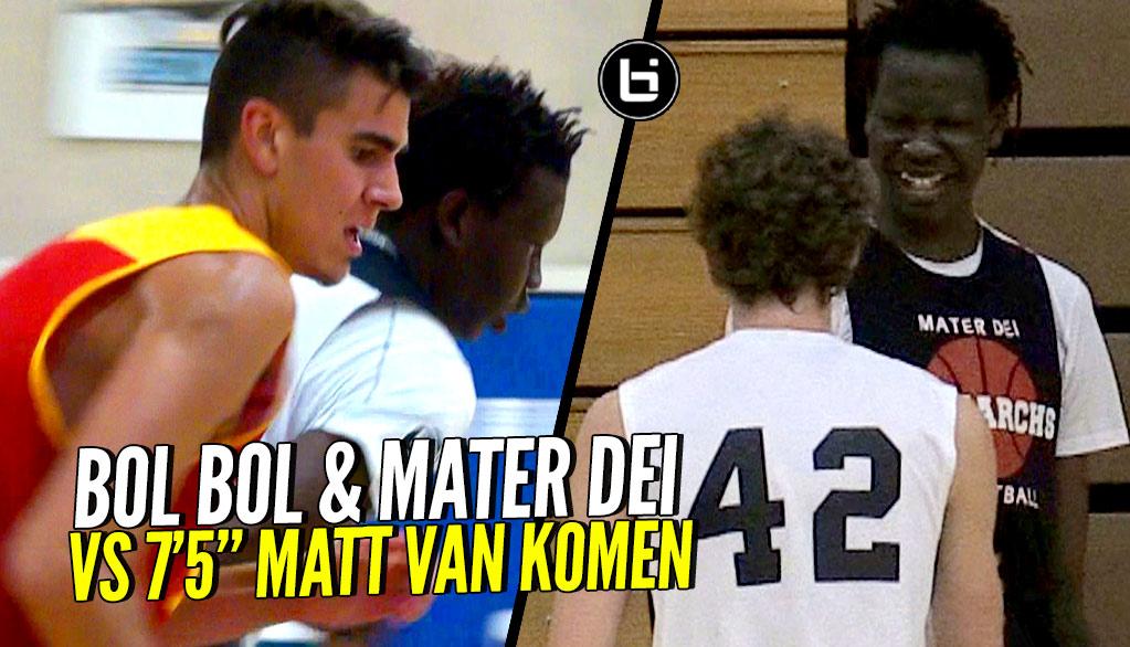 Bol Bol & Mater Dei vs TALLEST Player In HS Matt Van Komen! Full Highlights!