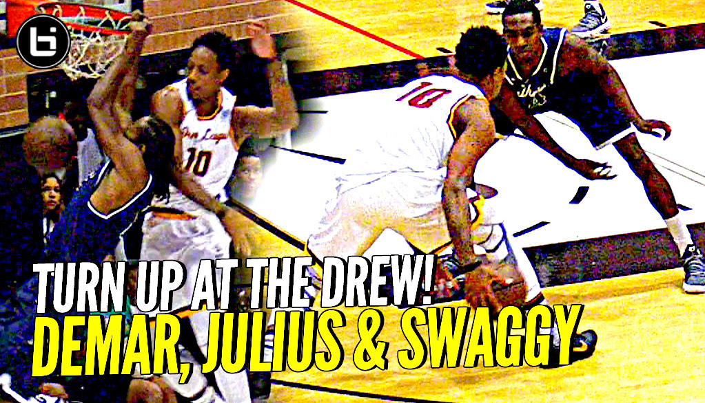 This Is Why They're NBA Players!! DeMar DeRozan, Julius Randle & Swaggy P TURN IT UP at Drew League