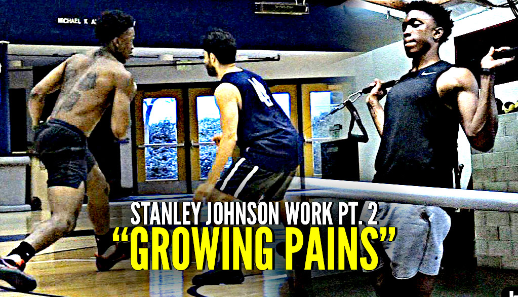 Stanley Johnson Work Pt. 2 | All Access w/ Stanley As He Reflects On NBA Career & Trains For Next Season