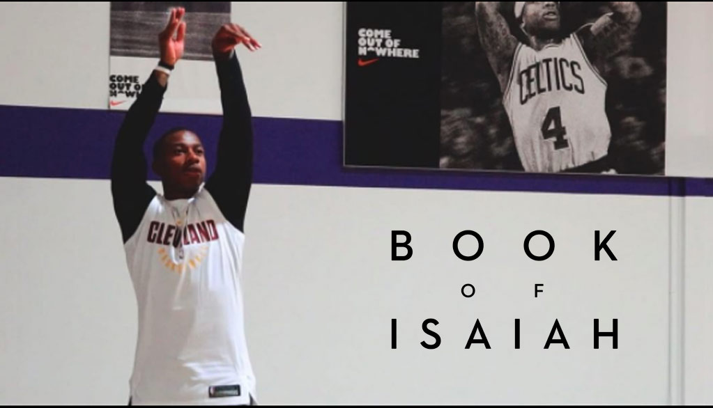 Isaiah Thomas Releases Motivational Trailer For 'Book Of Isaiah' Part 2