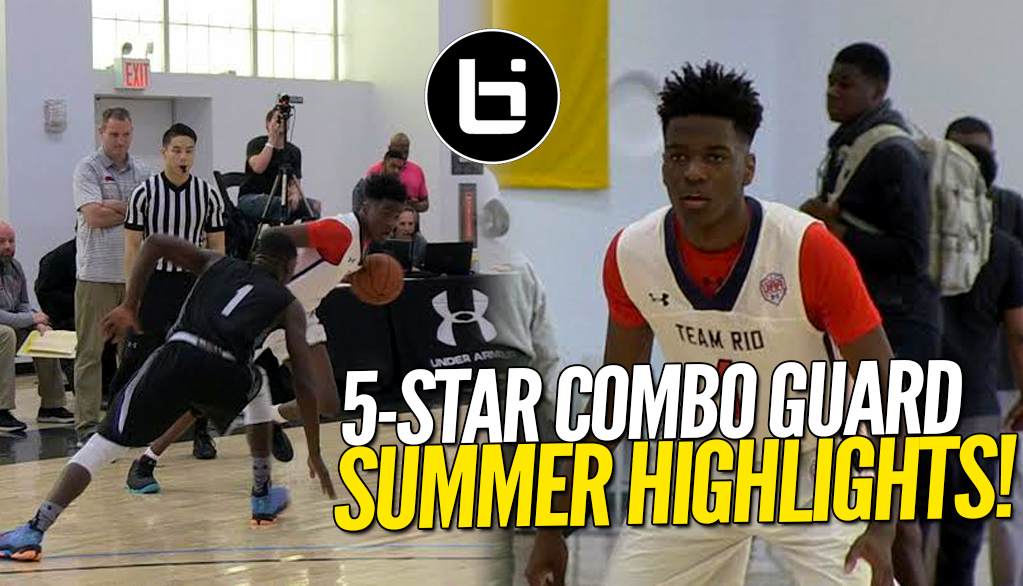 Bryan Antoine Summer Highlights! 5-Star Combo Guard Best in 2019 Class?!