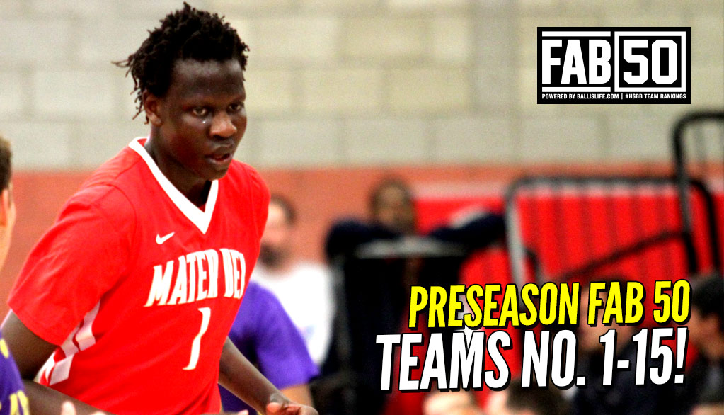 Preseason 2017-18 FAB 50: Top 15 Teams!