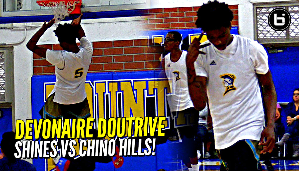 Devonaire Doutrive D1 Bound Guard DOIN' WORK vs Chino Hills!