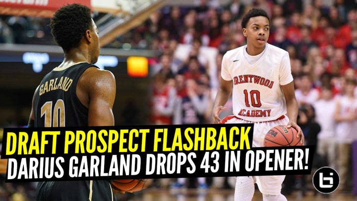 Draft Prospect Flashback: Darius Garland DROPS 43 POINTS In Home Opener Against Centennial!!
