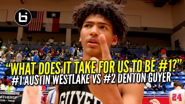 """WHAT DOES IT TAKE FOR US TO BE #1?"" Full Highlights #1 Austin Westlake VS #2 Denton Guyer"