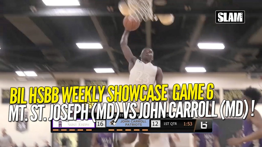 Weekly Showcase Game 6: Mt. St. Joseph (MD) vs John Carroll (MD)