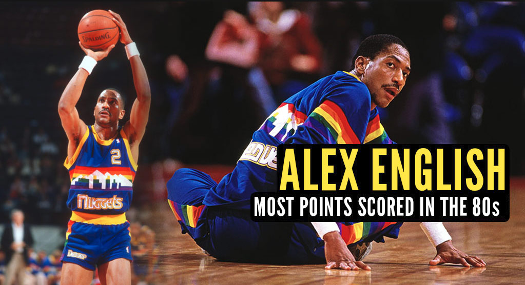 Was 2nd Round Pick Alex English The Most Underrated NBA Scorer Ever?