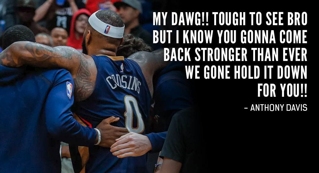 The NBA Family Shows Support For DeMarcus Cousins After Season-Ending Injury