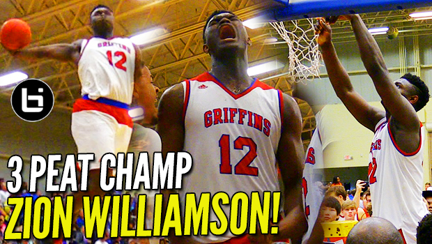 3 PEAT! Zion Williamson SLAMS IT HOME in LAST HS GAME! CERTIFIED BALLISLIFE LEGEND!