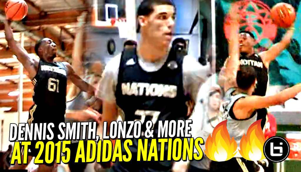 Dennis Smith, Lonzo Ball, Bam Adebayo BEFORE The Fame at 2015 Adidas Nations! CRAZY STACKED EVENT!