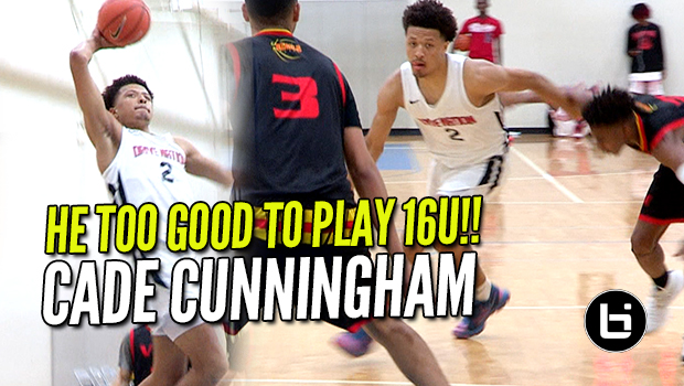 HE TOO GOOD TO BE PLAYING 16U! Cade Cunningham is Tough
