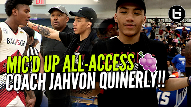 "JAHVON QUINERLY ""JELLY FAM"" MIC'D UP At Ballislife All American Game!"