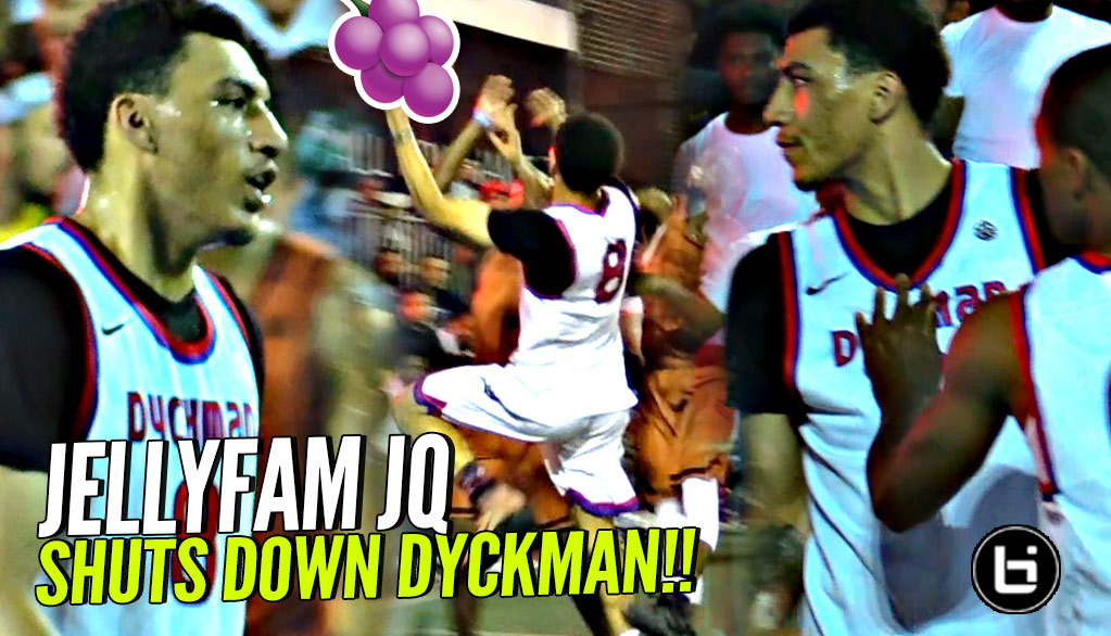 JellyFam TAKEOVER! Jahvon Quinerly SHUTS DOWN NYC's Dyckman!! CRAZY CLUTCH Performance!