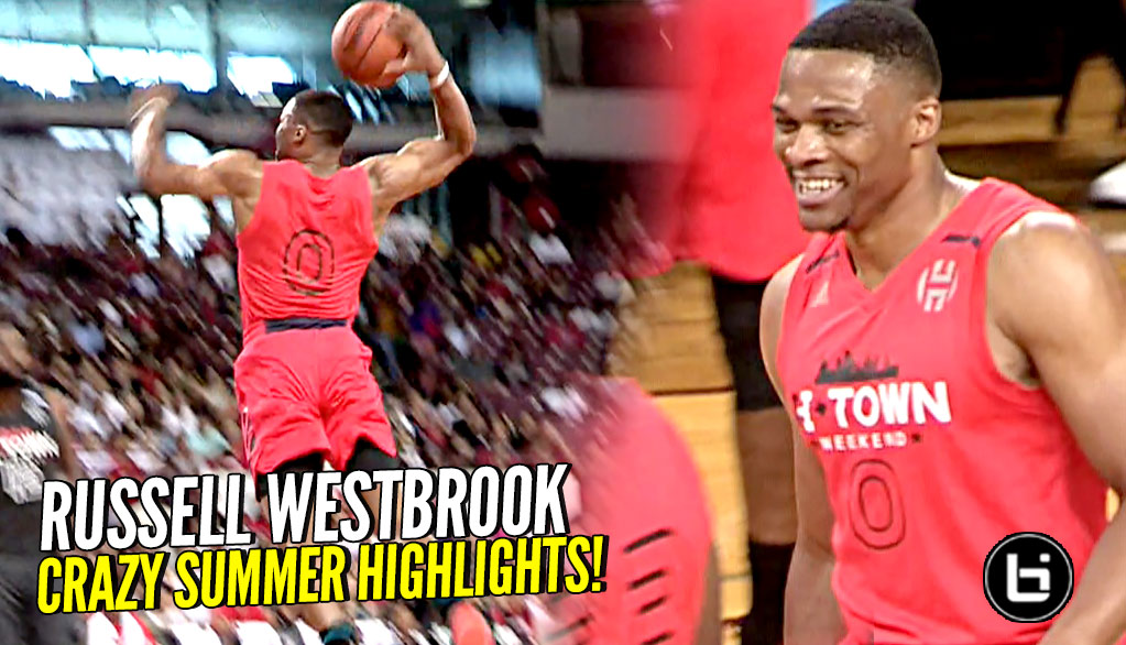 Russell Westbrook GOES AT EVERYBODY!! CRAZY Summer 2018 Highlights!!