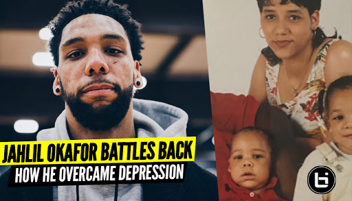 How Jahlil Okafor Battled Depression On His Way Back To The...