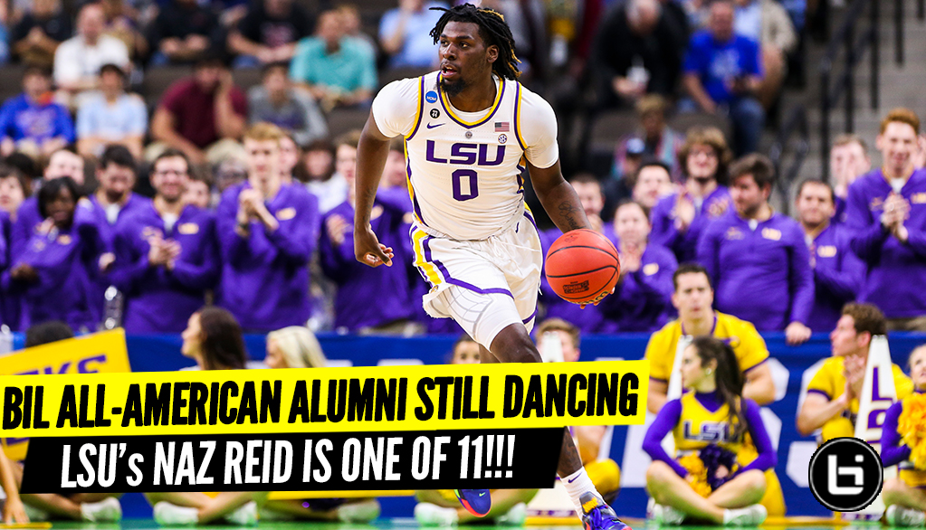Ballislife All-American Game Alumni Still Dancing in the 2019 NCAA Tournament