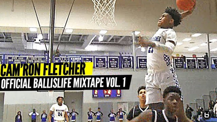 Cam'Ron Fletcher Official Ballislife Mixtape Vol. 1!!!