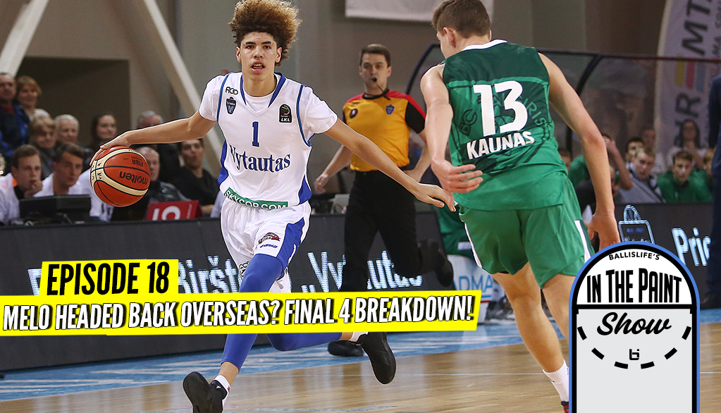 Who Will Advance to the National Title? LaMelo Going Back Overseas? Tune in to the Latest Pod!