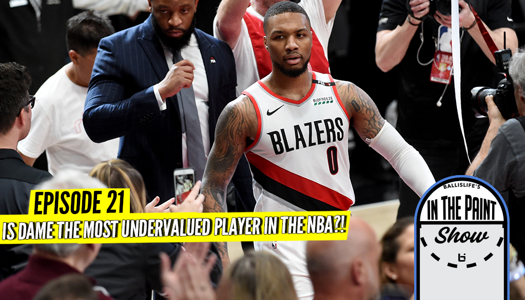 Dame the Most Undervalued Player in the NBA, Kawhi Compared to MJ?! In The Paint Debate!