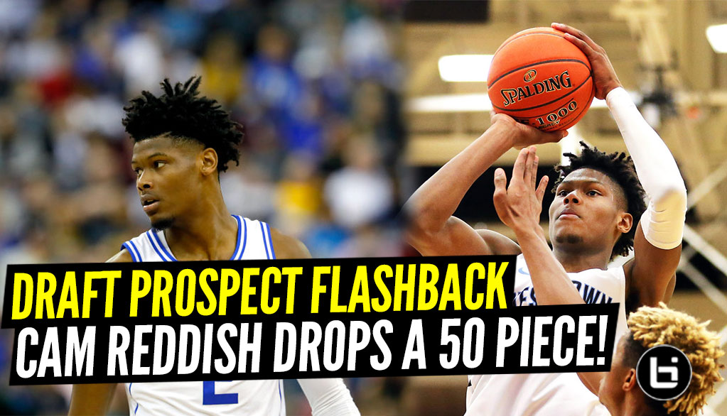 Draft Prospect Flashback: Cam Reddish 50+ Piece McBucket...