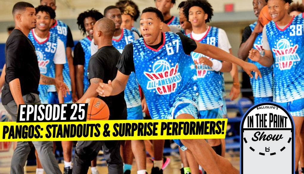 """""""In The Paint"""" Podcast BREAKS DOWN Pangos A-A Camp!"""