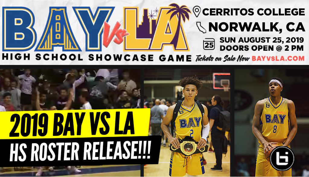 2019 Bay vs. LA Showcase Rosters Announced!