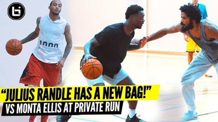 Julius Randle Shows Off Expanded Game at Private Run vs Monta Ellis!