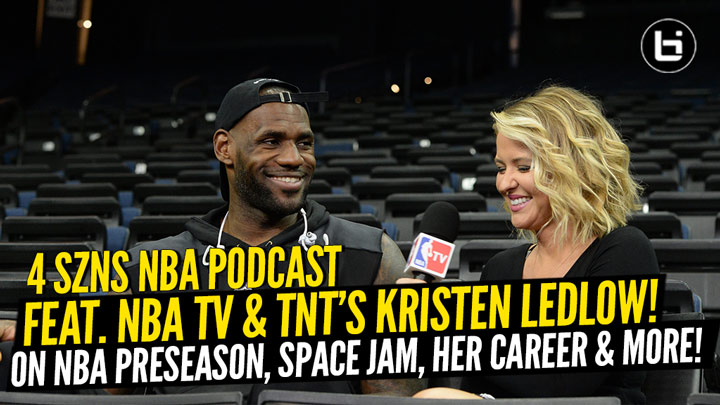 Kristen Ledlow Of NBA TV & TNT talks Space Jam, Her...