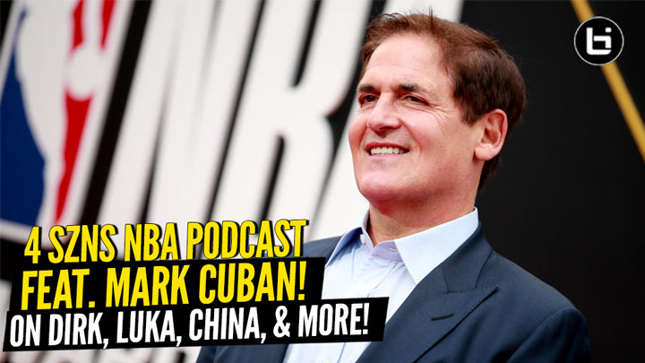 Mark Cuban, owner of the Dallas Mavericks, joins 4 SZNS to talk Dirk, Luka, China, acting, entrepreneurship & more in fantastic interview!