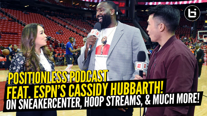 Cassidy Hubbarth Talks SneakerCenter, Hoop Streams, Harden and Westbrook Plus More on Positionless Podcast!