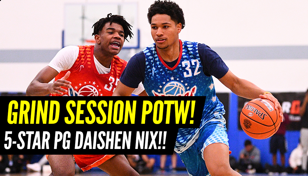 Top PG in the Country is The Grind Session Player of the Week!