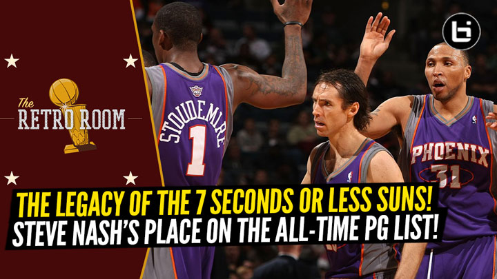 'The Retro Room' Podcast on the Impact and Legacy of Steve Nash and the 7 Seconds or Less Suns!