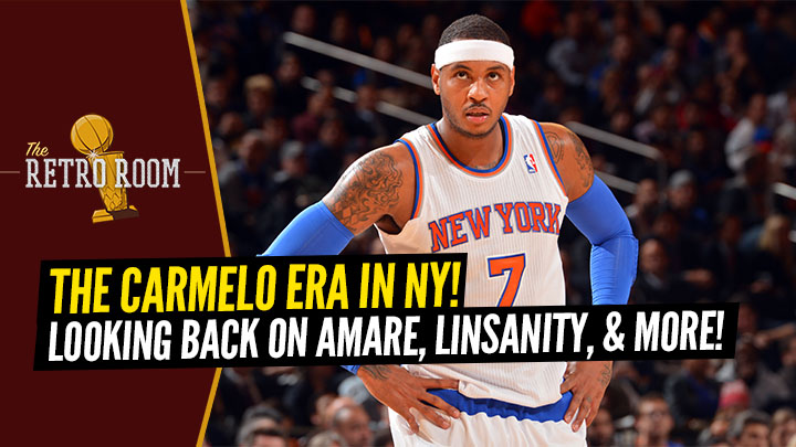 'The Retro Room' Podcast: The Carmelo Anthony...