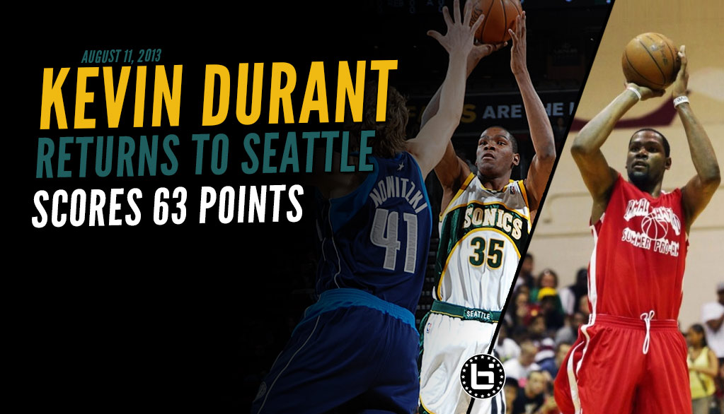 """2a1fc1259 Remembering When Kevin Durant Returned To Seattle And Dropped 63 Points """""""