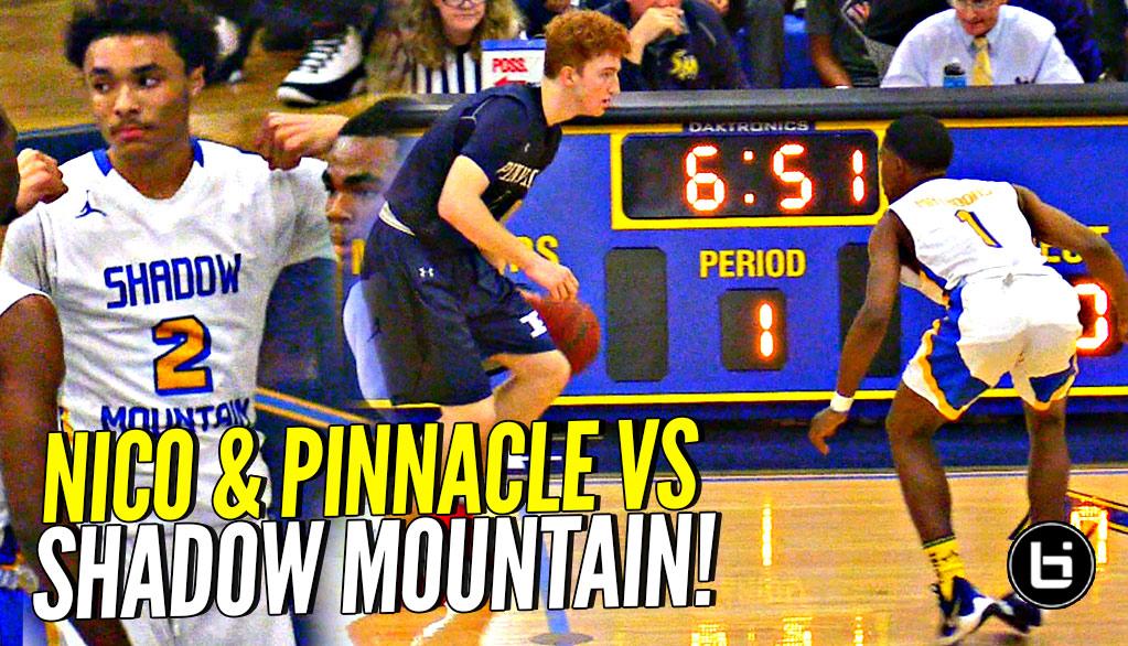 a9f2ccdbc5e Nico Mannion & Pinnacle Meet Shadow Mountain's DEFENSE!! Pinnacle Puts UP a  FIGHT But ...