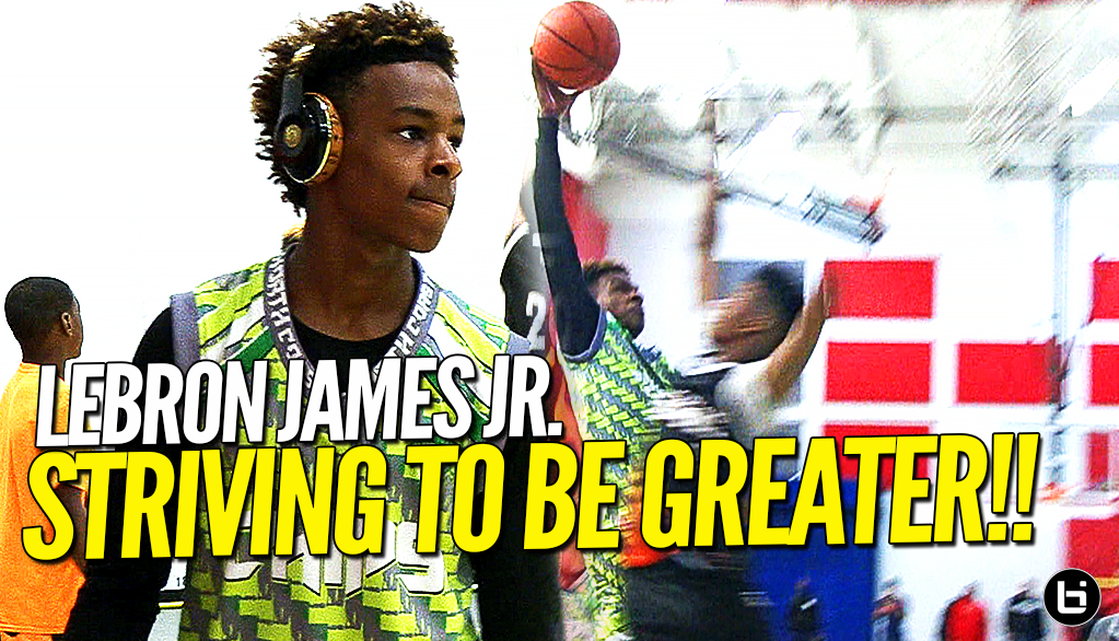 fd78f18cf7a 13 Year Old LeBron James Jr. Striving To Be GREATER!! Full Swish n ...