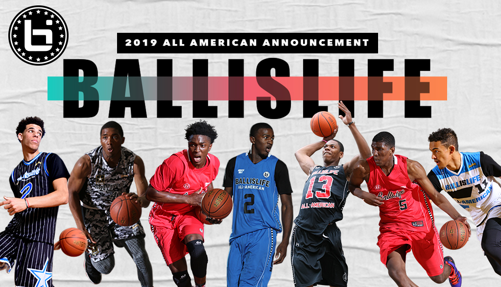 2019 Ballislife All-American Announcement